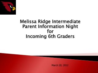 Melissa Ridge Intermediate Parent Information Night for Incoming 6th Graders