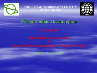 Western Indian Ocean region The proposed Marine Highway Development  &