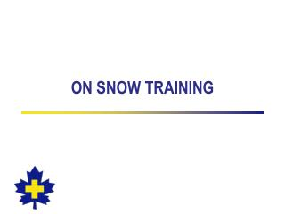 ON SNOW TRAINING