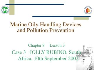Marine Oily Handling Devices and Pollution Prevention