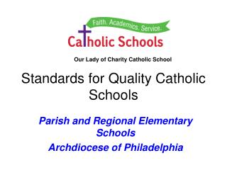 Standards for Quality Catholic Schools