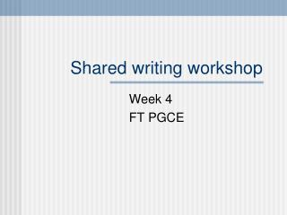 Shared writing workshop