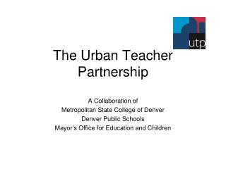 The Urban Teacher Partnership