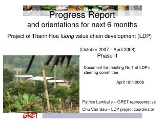 Progress Report  and orientations for next 6 months