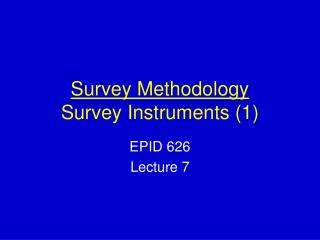 Survey Methodology Survey Instruments (1)