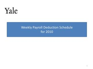 Weekly Payroll Deduction Schedule  for 2010