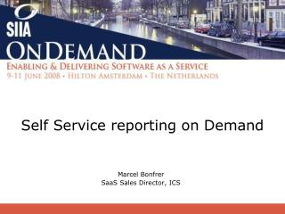 Self Service reporting on Demand