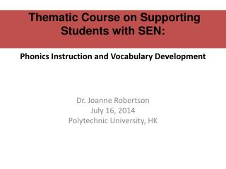 Thematic Course on Supporting Students with SEN: Phonics Instruction and Vocabulary Development