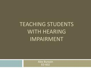 Teaching Students with Hearing Impairment