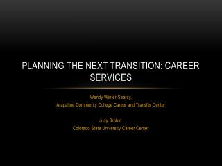 Planning the Next Transition: Career Services