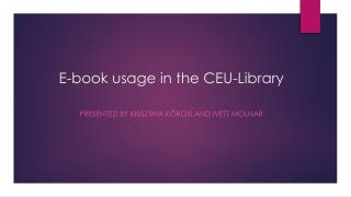 E-book usage in the CEU-Library