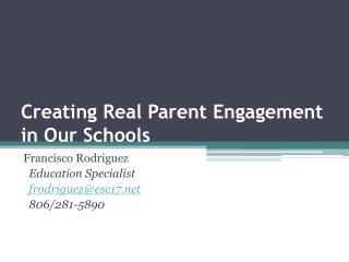 Creating Real Parent Engagement in Our Schools