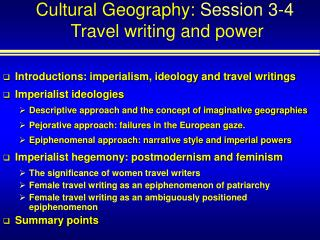 Cultural Geography:  Session 3-4 Travel writing and power