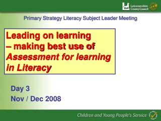Primary Strategy Literacy Subject Leader Meeting
