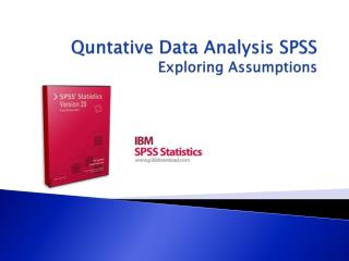 Quntative  Data Analysis SPSS Exploring Assumptions