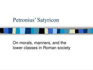 Petronius' Satyricon