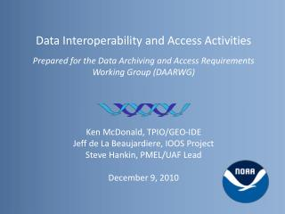Data Interoperability and Access Activities