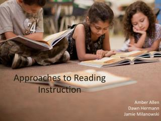 Approaches to Reading Instruction