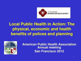 Local Public Health in Action: The physical, economic and health benefits of polices and planning