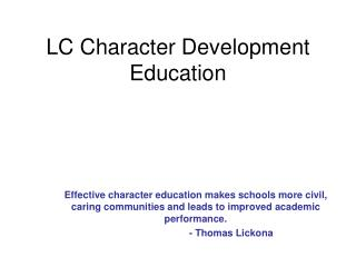 LC Character Development Education