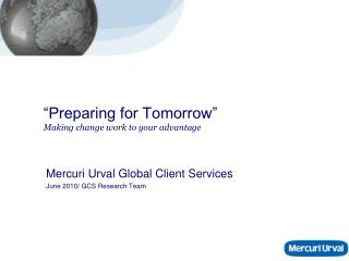 """""""Preparing for Tomorrow"""" Making change work to your advantage"""