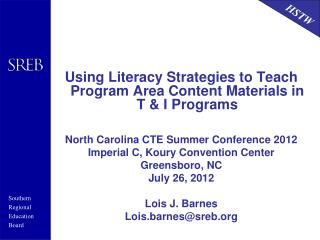 Using Literacy Strategies to Teach Program Area Content Materials in T & I Programs