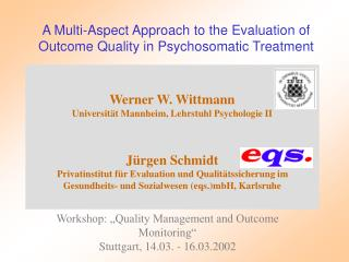 A Multi-Aspect Approach to the Evaluation of Outcome Quality in Psychosomatic Treatment
