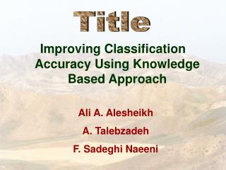 Improving Classification Accuracy Using Knowledge Based Approach