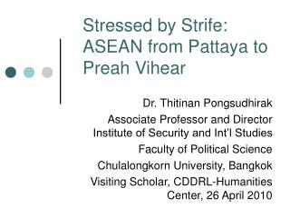 Stressed by Strife: ASEAN from Pattaya to Preah Vihear