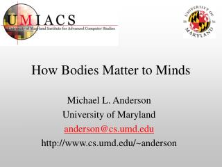 How Bodies Matter to Minds