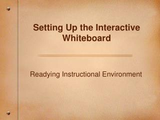 Setting Up the Interactive Whiteboard