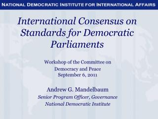 International Consensus on Standards for Democratic Parliaments