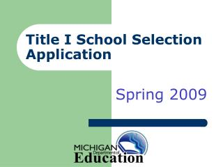 Title I School Selection Application