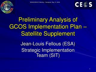 Preliminary Analysis of GCOS Implementation Plan – Satellite Supplement