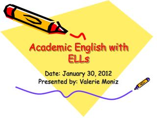 Academic English with ELLs