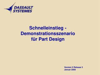 Schnelleinstieg - Demonstrationsszenario für Part Design