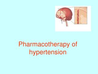 Pharmacotherapy of hypertension