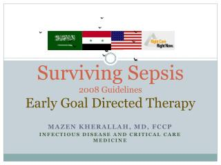 Surviving Sepsis  2008 Guidelines Early Goal Directed Therapy