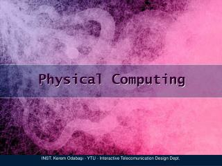 Physical Computing