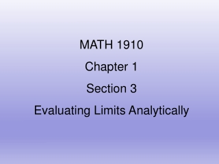 MATH 1910 Chapter 1 Section 3 Evaluating Limits Analytically