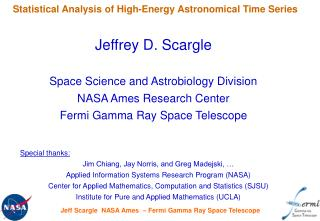 Jeffrey D. Scargle Space Science and Astrobiology Division NASA Ames Research Center
