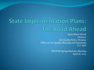 State Implementation Plans: The Road Ahead