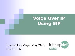 Voice Over IP Using SIP