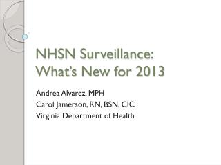 NHSN Surveillance:  What's  New for 2013