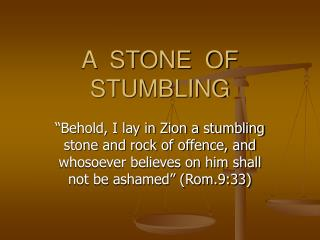 A  STONE  OF  STUMBLING