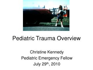 Pediatric Trauma Overview