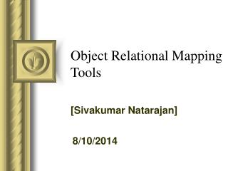 Object Relational Mapping Tools