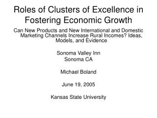Roles of Clusters of Excellence in Fostering Economic Growth