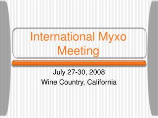 International Myxo Meeting