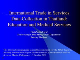International Trade in Services Data Collection in Thailand: Education and Medical Services